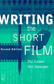 Cover of: Writing the Short Film, Second Edition | Patricia Cooper