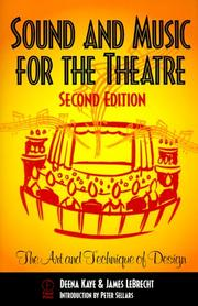 Cover of: Sound and Music for the Theatre | Deena Kaye, James LeBrecht