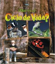 Cover of: Que Es Un Ciclo De Vida? / What is a Life Cycle? (La Ciencia De Los Seres Vivos/Science of Living Things (Spanish)) by Bobbie Kalman, Jacqueline Langille