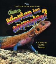 Cover of: Como Se Adaptan Los Animales?/ How Do Animals Adapt