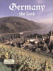 Cover of: Germany - the Land (Lands, Peoples, and Cultures) | Kathryn Lane