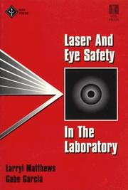 Cover of: Laser and eye safety in the laboratory