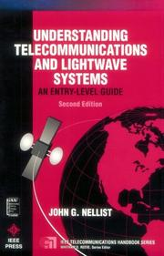 Understanding Telecommunications and Lightwave Systems by John G. Nellist