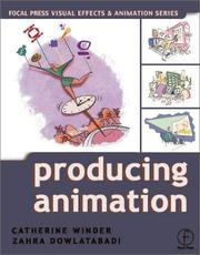 Cover of: Producing Animation (Focal Press Visual Effects and Animation) (Focal Press Visual Effects and Animation) | Catherine Winder
