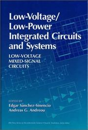 Cover of: Low-voltage/low-power integrated circuits and systems |