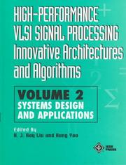 Cover of: High-Performance VLSI Signal Processing Innovative Architectures and Algorithms, Systems Design and Applications (High Performance VLSI Signal Processing) |