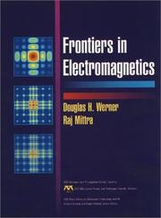 Cover of: Frontiers in Electromagnetics (IEEE Press Series on RF and Microwave Technology) |