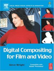 Cover of: Digital Compositing for Film and Video with CDROM (Focal Press Visual Effects and Animation) | Steve Wright