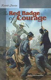 Cover of: Retold Classic Novel: The Red Badge Of Courage (Retold Classic Novels)