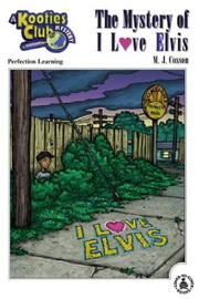 Cover of: The mystery of I love Elvis