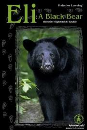 Cover of: Eli: A Black Bear (Cover-to-Cover Chapter Books: Animal Adv.-Land)