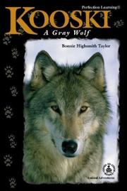 Cover of: Kooski: A Gray Wolf (Cover-to-Cover Chapter Books: Animal Adv.-Land)