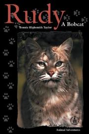 Cover of: Rudy: A Bobcat (Cover-to-Cover Chapter Books: Animal Adv.-Land)