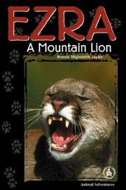 Cover of: Ezra: A Mountain Lion (Cover-to-Cover Chapter Books: Animal Adv.-Land)