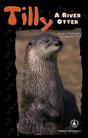 Cover of: Tilly: A River Otter (Cover-to-Cover Chapter Books: Animal Adv.-Water)