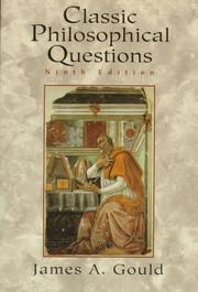 Cover of: Classic philosophical questions | James A. Gould