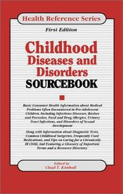 Cover of: Childhood Diseases & Disorders Sourcebook