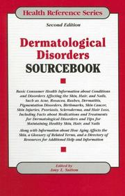 Cover of: Dermatological disorders sourcebook | edited by Amy L. Sutton.