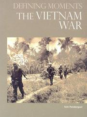 Cover of: The Vietnam War (Defining Moments) | Tom Pendergast