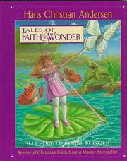 Cover of: Tales of faith & wonder: stories of Christian faith from a master storyteller