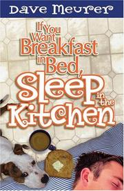Cover of: If you want breakfast in bed, sleep in the kitchen