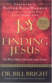 Cover of: The joy of finding Jesus | Bill Bright