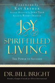 Cover of: The joy of spirit-filled living | Bill Bright