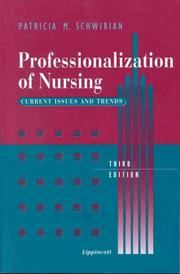 Cover of: Professionalization of nursing | Patricia M. Schwirian