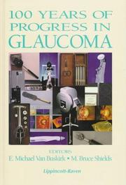 Cover of: 100 years of progress in glaucoma |