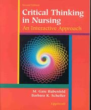 Cover of: Critical thinking in nursing | M. Gaie Rubenfeld