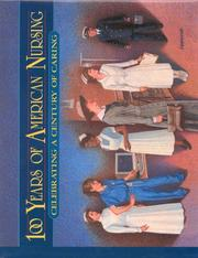 Cover of: 100 years of American nursing