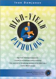 Cover of: High-Yield Pathology (High-Yield Series.) | Ivan Damjanov
