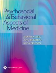 Cover of: Psychosocial and Behavioral Aspects of Medicine | Hanno W Kirk