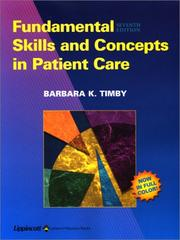 Cover of: Fundamental Skills and Concepts in Patient Care | Barbara Kuhn Timby
