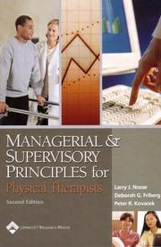 Cover of: Managerial and supervisory principles for physical therapists