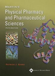 Martin's physical pharmacy pharmaceutical sciences by Patrick J. Sinko
