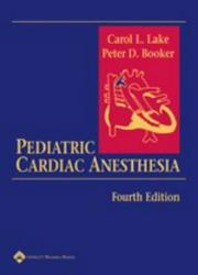 Cover of: Pediatric Cardiac Anesthesia | Carol L. Lake