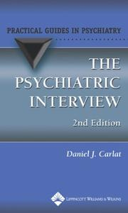 Cover of: The The Psychiatric Interview | Daniel J. Carlat