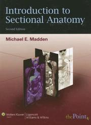 Cover of: Introduction to Sectional Anatomy | Michael E Madden