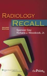 Cover of: Radiology Recall | Spencer B Gay
