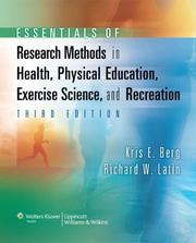 Cover of: Essentials of Research Methods in Health, Physical Education, Exercise Science, and Recreation | Kris E. Berg