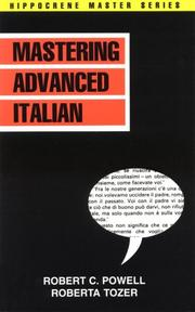 Cover of: Mastering Advanced Italian (Hippocrene Master) | Robert C. Powell