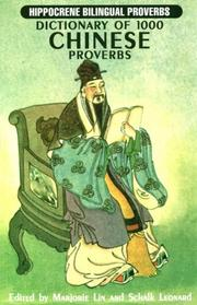Cover of: Dictionary of 1000 Chinese Proverbs With English Equivalents (Hippocrene Bilingual Proverbs) | Marjorie Lin