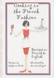 Cover of: Cooking in the French Fashion