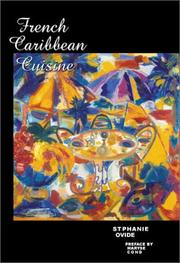 Cover of: French Caribbean Cuisine