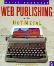 Cover of: Web publishing with HoTMetal