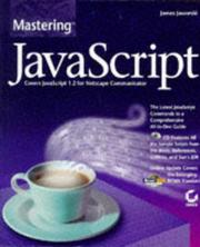 Cover of: Mastering JavaScript