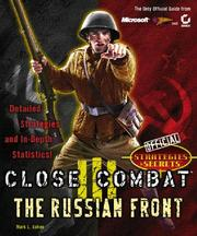 Cover of: Close Combat 3 Official Strategies & Secrets