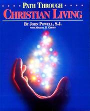 Cover of: Path Through Christian Living | John Powell