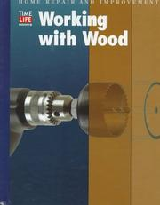 Cover of: Working With Wood (Home Repair and Improvement (Updated Series))